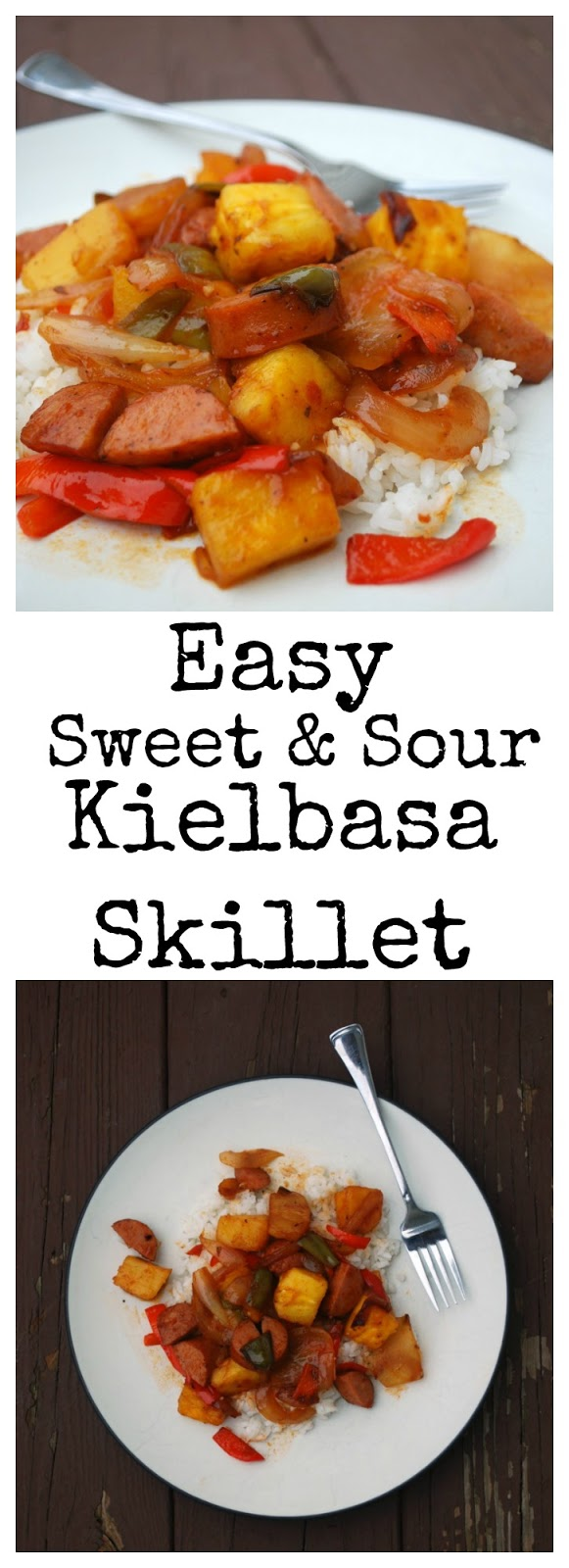 This sweet and sour kielbasa skillet meal only takes a minimal amount of prep work, 30 minutes (if that!) to make, and its filled with real ingredients! 