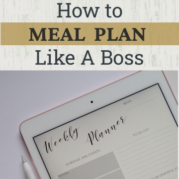 """meal planning image with text overlay that reads """"how to meal plan like a boss"""""""