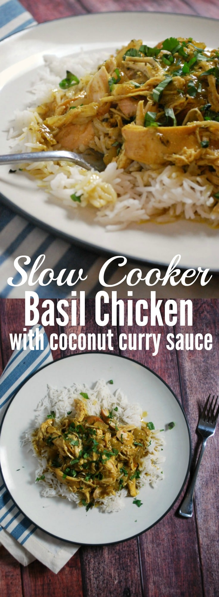 Crock Pot Basil Chicken with Coconut Curry Sauce - This slow cooker meal is simple, easy, and tastes great! Perfect family friendly weeknight meal!