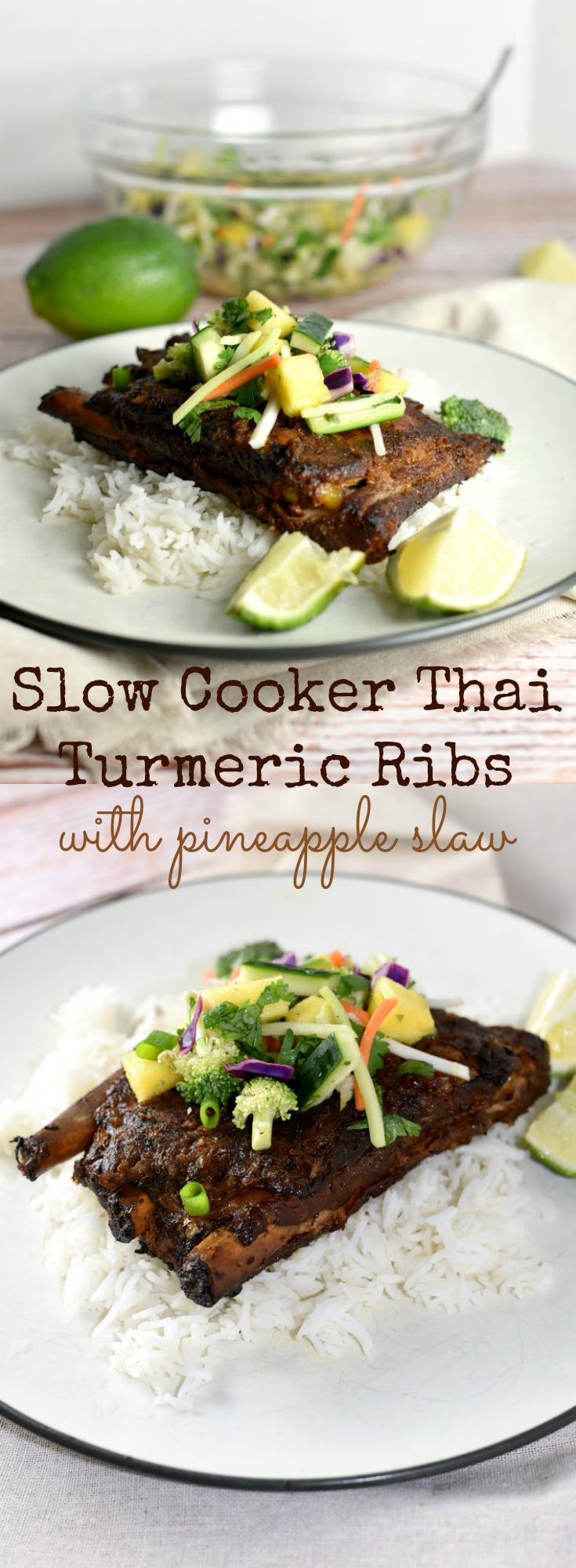 These Slow Cooker Thai Turmeric Pork Ribs are fall off the bone tender, packed with flavor & topped with a fresh # vibrant Pineapple slaw.