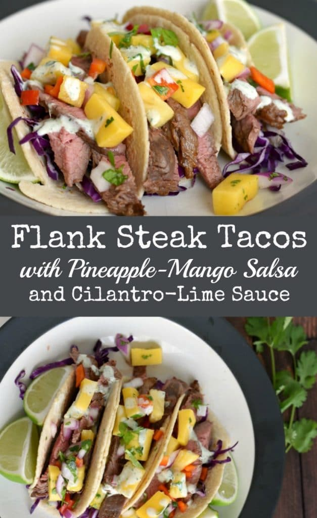 Flank Steak Tacos with Pineapple Mango Salsa