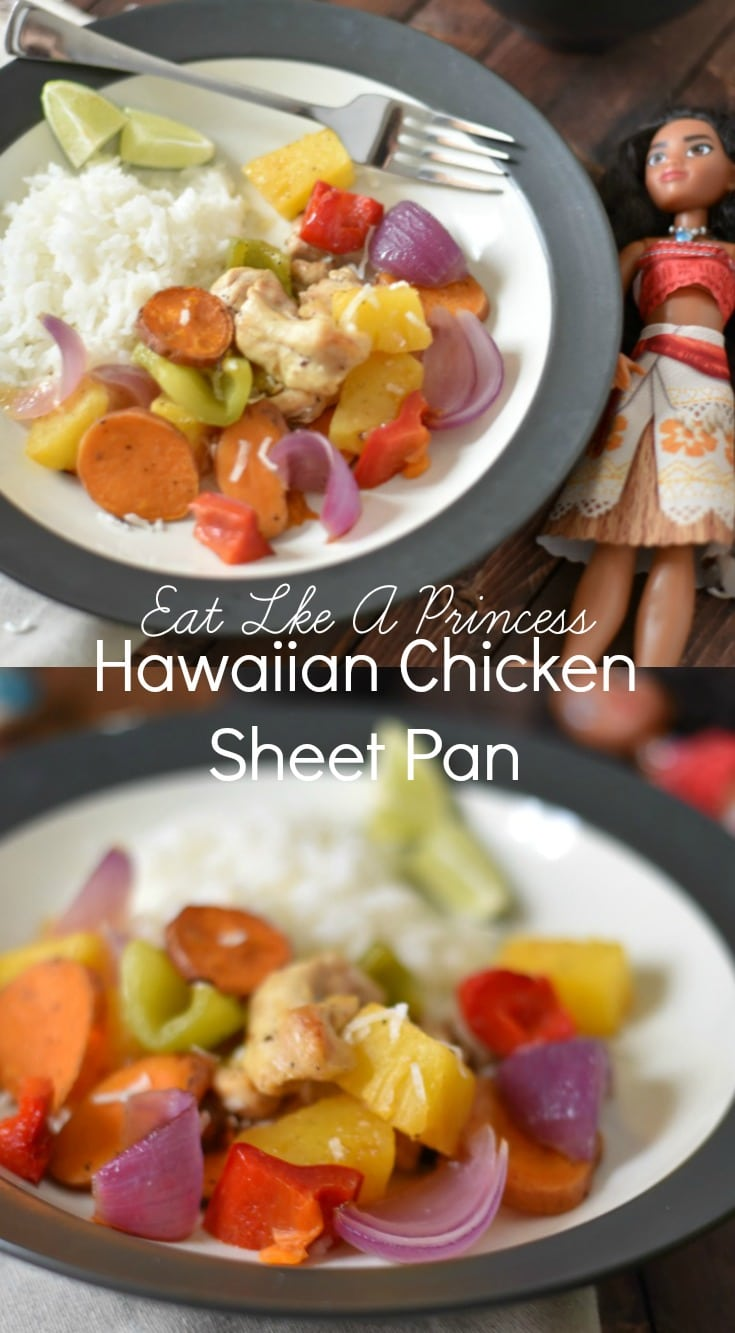 Hawaiian Chicken Sheet Pan for Moana - Eat Like A Princess - Eat like a princess with this easy 30 minute meal that packs all the flavor that Moana would totally love! Perfect family friendly recipe!