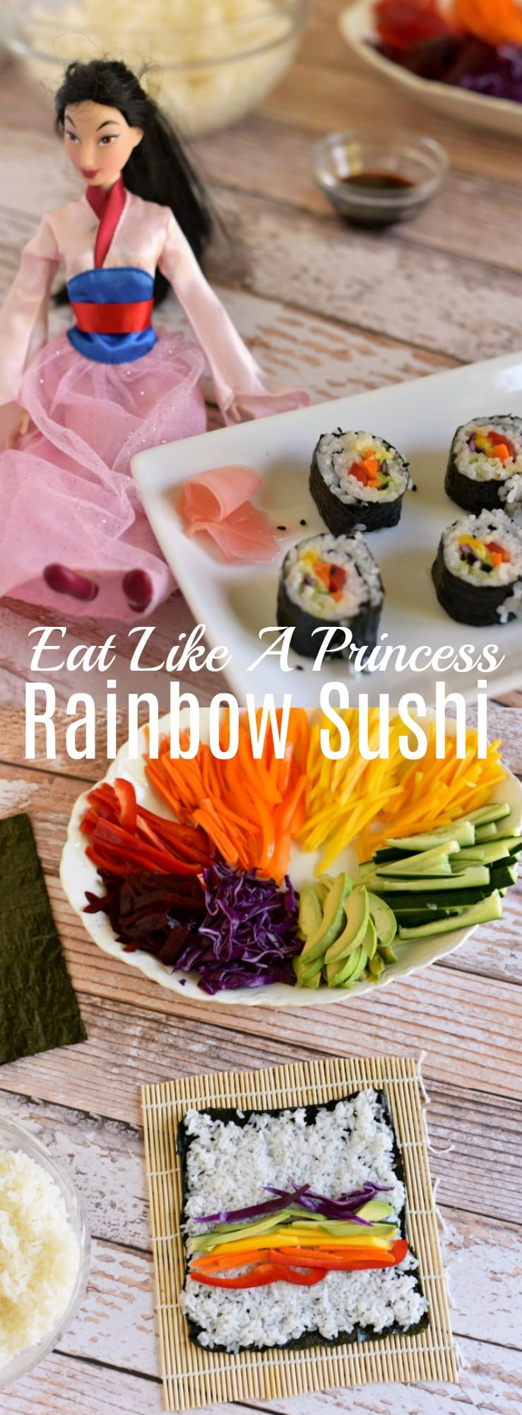 These easy veggie rainbow sushi rolls are perfect for kids! Eat Like A Princess - Mulan Inspired Recipe