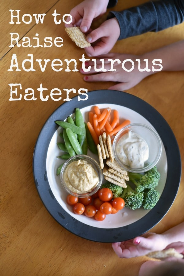 how to raise adventurous eaters