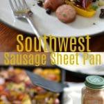 Southwest Sausage Sheet Pan Recipe