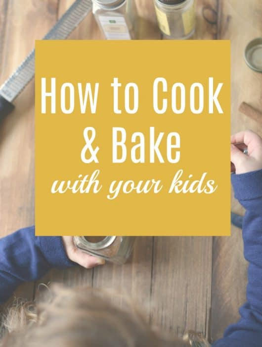 how to cook and bake with kids