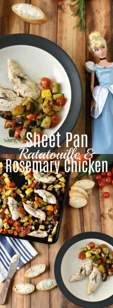 Cinderella Inspired Recipe - Sheet Pan Ratatouille and Rosemary Chicken