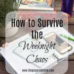 How to Survive the Weeknight Chaos