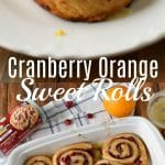 Cranberry Orange Sweet Roll Recipe