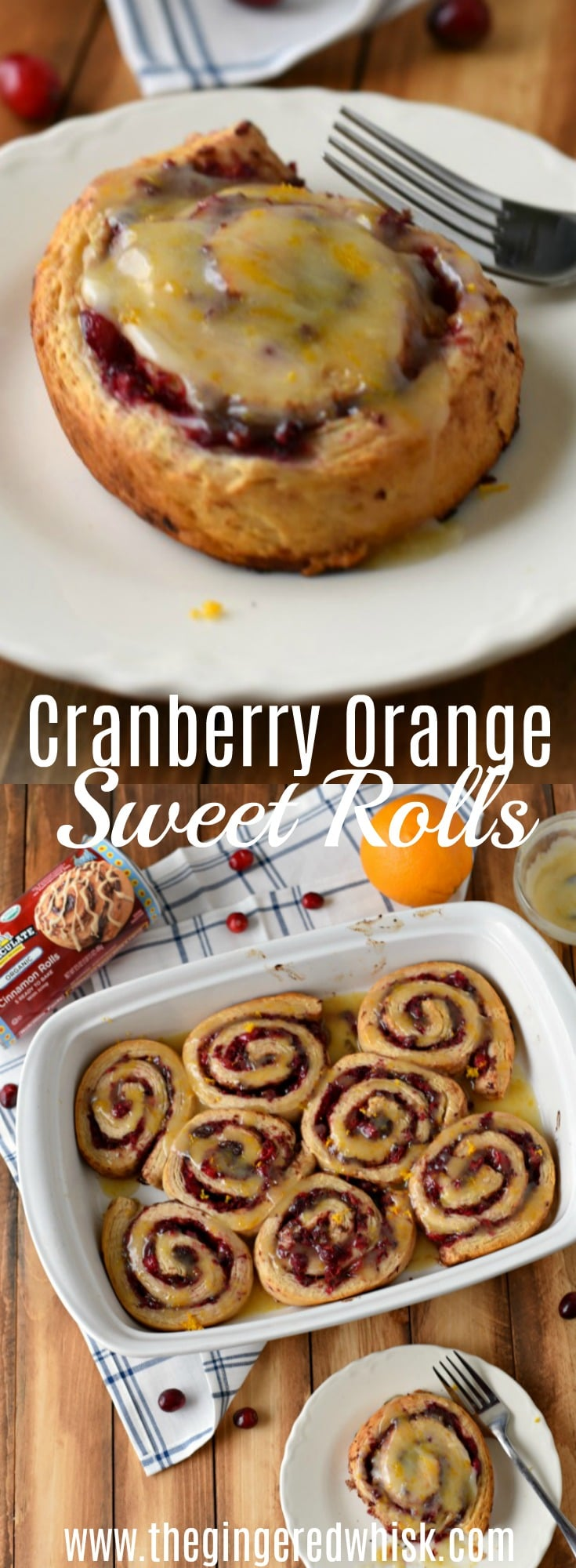 These Cranberry Orange Sweet Rolls are a perfect & easy breakfast! You only need 3 ingredients! #ad @ImmaculateBakes