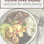 "a bowl with cuban beef and beans with text overlay reading ""cook one meal and feed the whole family"""