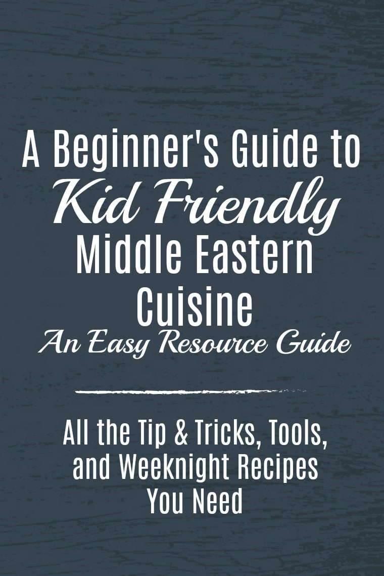 Kid Friendly Middle Eastern Recipes