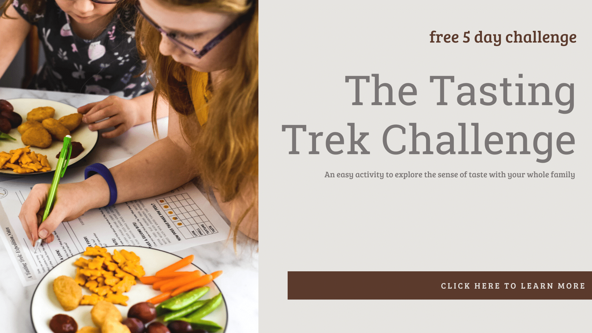 """two girls working on worksheet beside plate of food, with text overlay that reads \""""free 5 day workshop, the tasting trek challenge\"""""""