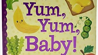 Yum Yum Baby (Square Padded Picture Book)
