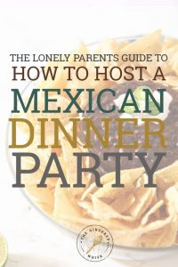 How to Throw A Mexican Dinner Party
