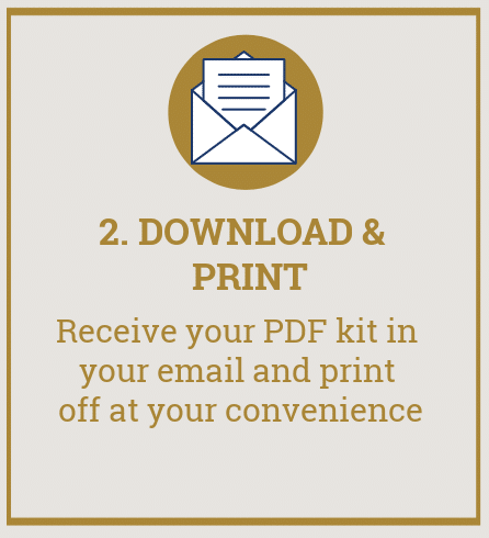 "Picture of envelope with text overlay reading ""2. Download and print. Receive your PDF kit in your email and print off at your convenience""."