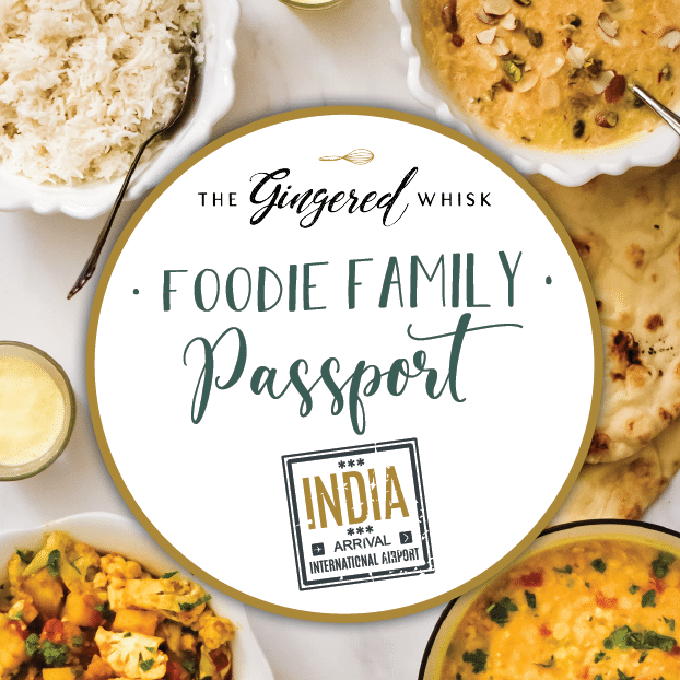 indian meal with text overlay that reads foodie family passport india with graphic elements