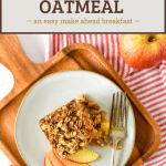 apple baked oatmeal on plate with text overlay for pinterest