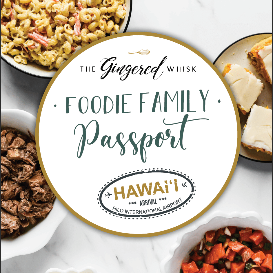 "square image with graphic text reading ""foodie family passport kit hawaii"""